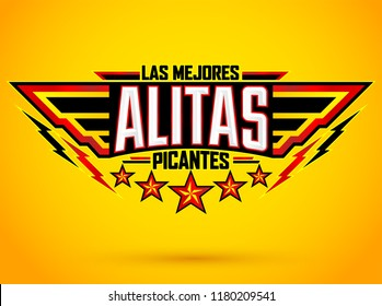 Alitas Picantes Las Mejores, The best Hot Chicken Wings spanish text, military style premium food emblem