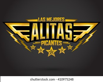 Alitas Picantes Las Mejores - The best Hot Chicken Wings Spanish text, military style premium food emblem