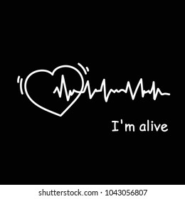 I Am Alive Poster With Heartbeat Cardiogram On Black Background Modern Medicine Sign Vector Illustration