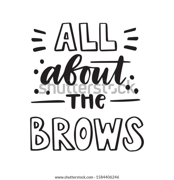 """/""""All about the brows/"""" beauty quote black and white art print//poster"""