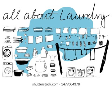 All about laundry. The set of sketches of stuff for laundry. Black and white hand drawn graphical drawing of basin, soaps, brushes, powder and bleach, clothes, laundry machines, etc. Simple design.