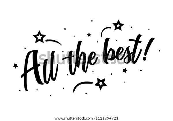 All the best. Beautiful greeting card poster, calligraphy black text Word star fireworks. Hand drawn, design elements. Handwritten modern brush lettering on a white background isolated vector