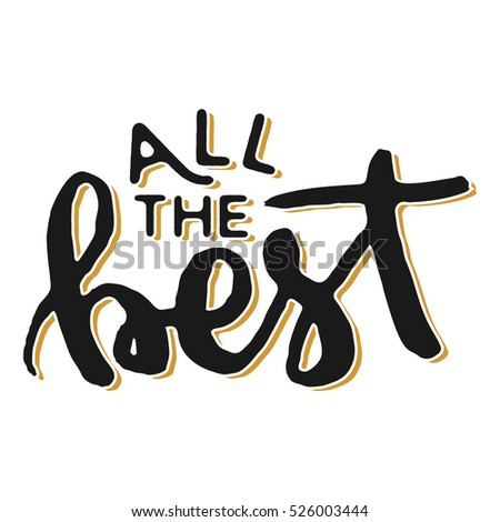 All Best Hand Lettering Isolated White Stock Vector Royalty Free