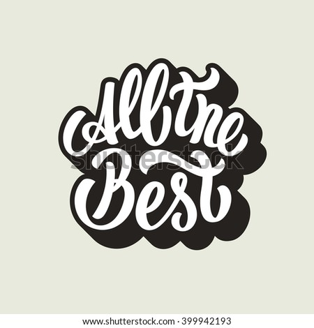 All Best Lettering Text Stock Vector Royalty Free 399942193