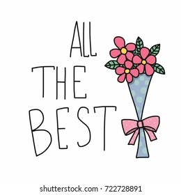 All the best word and pink flower bouquet cartoon vector illustration doodle style