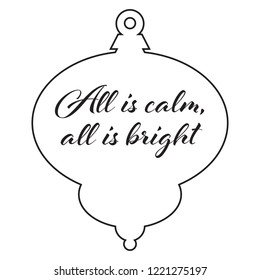 All is Calm, all is bright. Antique Christmas Tree Ornament.