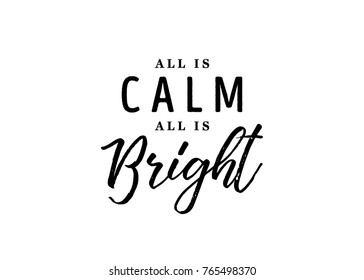 All is Calm All is Bright Vector Text Background