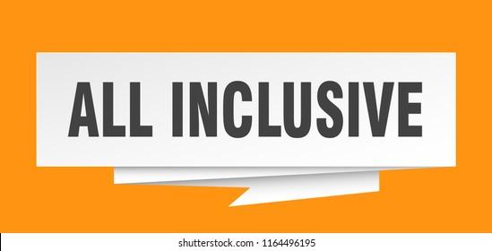 all inclusive sign. all inclusive paper origami speech bubble. all inclusive tag. all inclusive banner