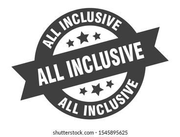 all inclusive stamp. all inclusive black round band sign