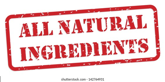 All natural ingredients red rubber stamp vector for food nutrition concept