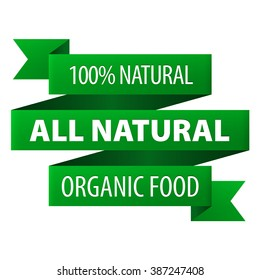 All Natural Organic food 100 percent green tag ribbon banner icon isolated on white background. Vector illustration