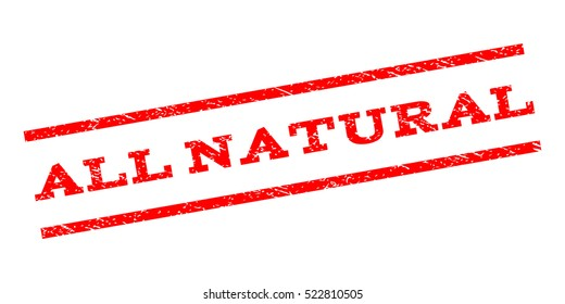 All Natural watermark stamp. Text tag between parallel lines with grunge design style. Rubber seal stamp with scratched texture. Vector red color ink imprint on a white background.