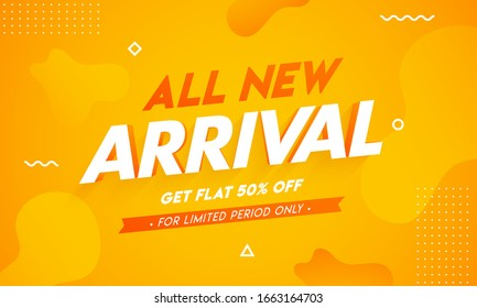 All New Arrival Banner Design with Get 50% Off on Orange Abstract Background for Advertising Concept.