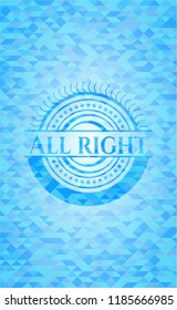 All right realistic sky blue emblem. Mosaic background