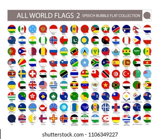 All World Flags speech bubble flat collection. Part 2. All World Flags Vector Collection. All flags are organized by layers with each flag on a single layer properly named.