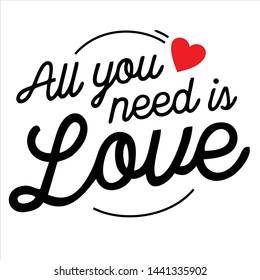 All you need is love lettering font script vector templete