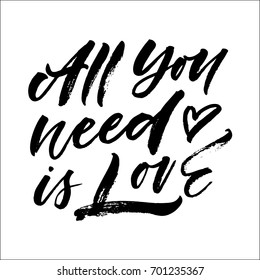 All you need is love lettering. Vector illustration