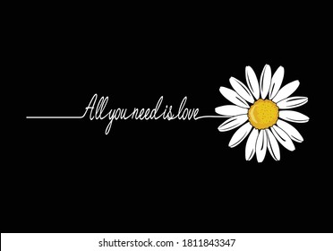 all you need is love love yourself stay positive. vector illustration design for fashion graphics, t shirt prints, posters etc stationery,mug,t shirt,phone case  fashion style trend spring summer
