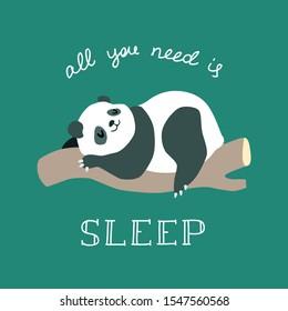 All you need is sleep. Cute illustration of funny baby panda sleeping on a tree. vector 8 EPS