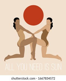 All you need is sun.  Vector hand drawn illustration of  girls in swimsuits  isolated.  Creative minimalistic artwork. Template for card, poster, banner, print for t-shirt, pin, badge, patch.