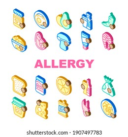 Allergy On Products Collection Icons Set Vector. Allergy On Medicaments And Cosmetics, Fish And Meat, Cheese And Milk, Fruits And Vegetables Isometric Sign Color Illustrations