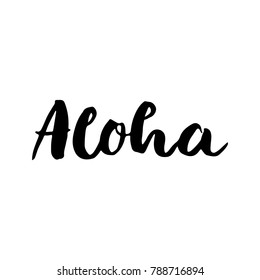 Aloha Brush Hand Lettering Vector Black on White Background Cursive Text
