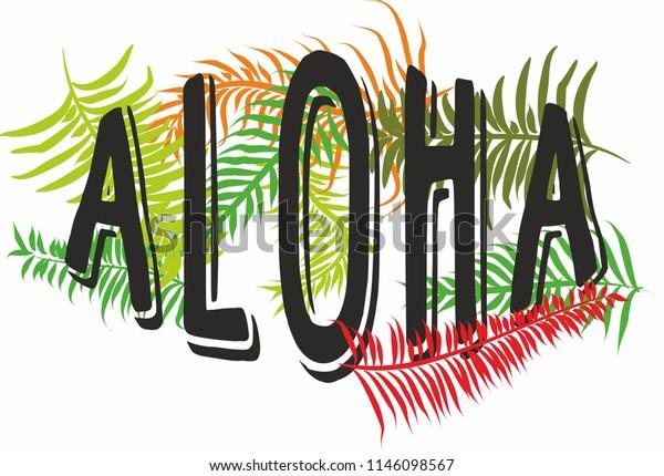 Aloha Graphic Design Vector Art Stock Vector (Royalty Free) 1146098567