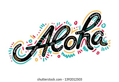 Aloha hand lettering, custom writing letters isolated on white background, Hawaiian language greeting typography, vector type design illustration.