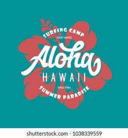 Aloha hawaii floral t-shirt print. Surf paradise typography. Surfing related apparel design. Vector vintage illustration.