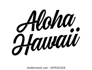 Aloha Hawaii travel poster template. Calligraphic text can be used for leaflets, posters, flyers, banners.