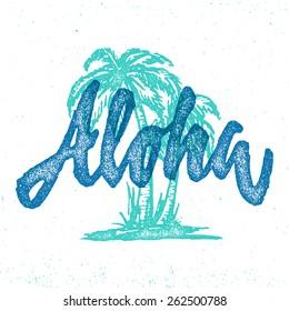 Aloha Hawaiian handmade tropical exotic t shirt graphics. Summer apparel print design. Retro drawn palm trees vector illustration. Travel souvenir idea. Vintage textured hand crafted ink drawing.