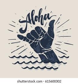 aloha - lettering surfing print. shaka hand sign, grunge t-shirt print.