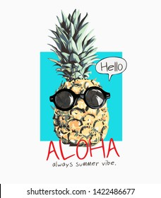 aloha slogan with pineapple in sunglasses illustartion
