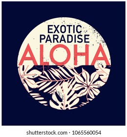 Aloha  t-shirt  print.Tropical leaf with typography vector print.
