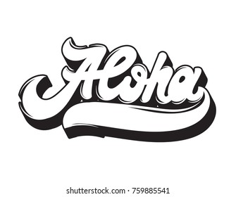 Aloha. Vector handwritten lettering made in 90's style. Template forcard, poster, banner, print for t-shirt.