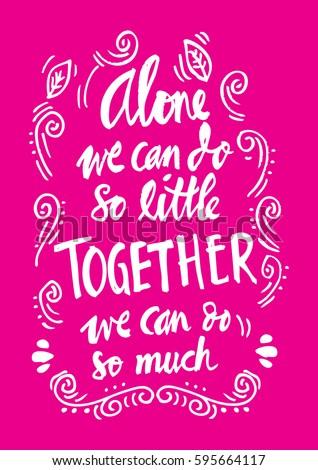 Alone We Can Do Little Together Stock Vektorgrafik Lizenzfrei
