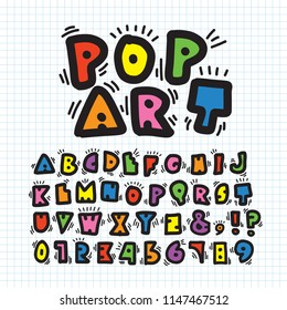 Alphabe & number in pop art style. Doodle font for title, headline, poster, comics, or print. Colorful hand drawn tyeface collection.