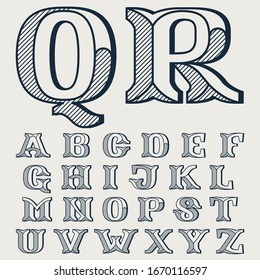 Alphabet in elegant style with diagonal hatching and shadow effect. Vector serif font for barber shop labels, currency posters and bank identity.