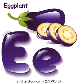 Alphabet. English capital and uppercase letter E, stylized color of eggplant juice. eggplant with slices. vector illustration