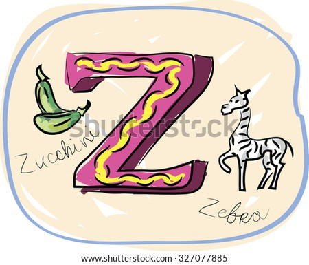 alphabet hand drawn with pictures and words letter z zucchini zebra