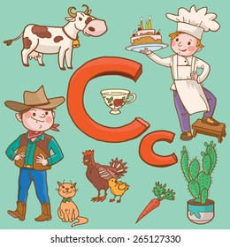 Alphabet. Letter C. Cat. Carrot. Cow. Cactus. Chicken. Cup. Cake. Cook. Cowboy.  VECTOR. COLOR.