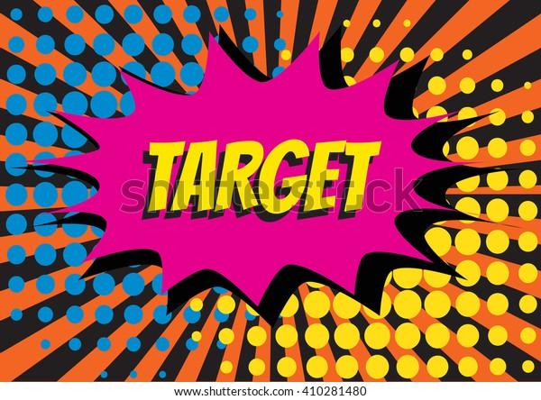 Alphabet Word Target Pop Art Style Stock Vector Royalty