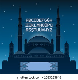 Alphabetical ramadan mahya lights over a mosque silhouette in front of night sky. All the objects and letters are in different layers and you can write anything you want with the mahya candles.