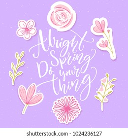 Spring Quotes Images, Stock Photos & Vectors | Shutterstock