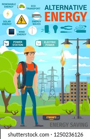 Alternative renewable energy and electric power saving poster. Vector electrician with cable and tools, solar panel or wind energy station, eco car transport with light bulb, voltmeter or ammeter