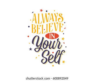 always believe in your self words sentence typography typographic writing script image vector icon symbol set