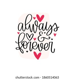 Always and forever pink black Valentine's day greeting card vector design about strong love. Modern calligraphy with decorative ampersand and hearts.  - Shutterstock ID 1860514063