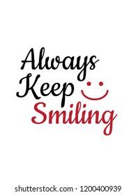 imagenes fotos de stock y vectores sobre always keep smiling