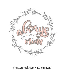 Always On My Mind Unique Handdrawn Stock Vector Royalty Free