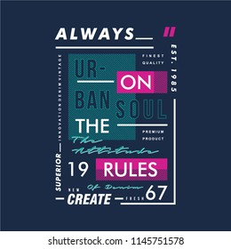 always on the rules design graphic typography, vector illustration